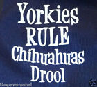 Yorkies Rule Chihuahuas Drool Dog Tank Shirt Tee TShirt - Small & Medium Sizes