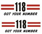 118 GOT YOUR NUMBER STICKER WALL DECAL OR IRON ON TRANSFER TSHIRT FABRICS