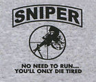 Sniper No Need To Run USMC Army Marine Corps Adult T-shirt