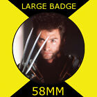 HUGH JACKMAN - LARGE 58mm BADGE #4