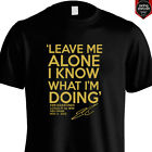 KIMI RAIKKONEN LEAVE ME ALONE I KNOW WHAT I'M DOING Lotus F1 Shirt & Longsleeve