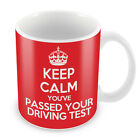 KEEP CALM You've Passed your Driving Test - Coffee Cup Gift Idea present novelty