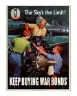 The Sky's the Limit - Reproduction WWII US Propaganda Poster