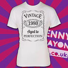 VINTAGE 1980's - AGED TO PERFECTION / MADE / BORN IN YEAR T-SHIRT! THE EIGHTIES