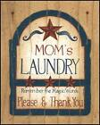 """ART PRINT, FRAMED OR PLAQUE - """"MOM'S LAUNDRY"""" BY LINDA SPIVEY - LS610"""