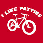 I Like Fatties T Shirt downhill Mountain bike fat bicycle single track bike
