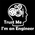 TRUST ME I'M AN ENGINEER (occupation engineering motor book robotic) T-SHIRT