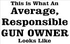 2nd Amendment Car/truck vinyl decal Average Responsible Gun Owner - 2ND005
