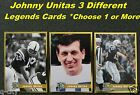 JOHNNY UNITAS  3 Different 1998 LEGENDS Cards In Toploaders _ Baltimore Colts