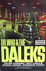 Dr. Who and the Daleks 8X10 11x17 16x20 24x36 27x40 Vintage Movie Poster A