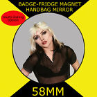 BLONDIE -DEBBIE HARRY -58 mm BADGE-FRIDGE MAGNET OR HANDBAG MIRROR #10s