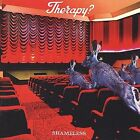 Shameless [PA] by Therapy? (CD, Sep-2001, ARK 21 (USA))
