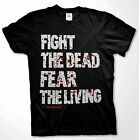 The Walking Dead Fight The Dead Fear Living T-shirt Zombie apocalypse Men Shirts