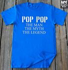 Pop Pop The Man The Myth The Legend T-shirt Grandpa Shirt Pops Shirt Fathers Day
