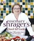 SCHOOL FOR COOKS: ITV's series School For Cooks : WH2-R4D : PBL263 : NEW BOOK