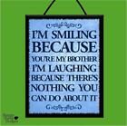 """I'M SMILING BECAUSE YOU'"