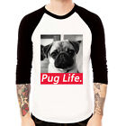 PUG LIFE#2 dog animal fashion Baseball Jersey t-shirt 3/4 sleeve Raglan Tee