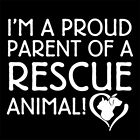 PROUD PARENT OF A RESCUE ANIMAL (puppy pup bed owner cat dog kitty toy) T-SHIRT