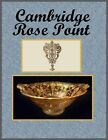 2013 Edition Cambridge Rose Point E-Book 200+ Pages Hundreds of Pictures