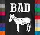 Funny BAD ASS Donkey Sexy Dope Sleek Humor Soft 100% Ringspun Cotton T-Shirt
