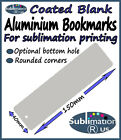 Blank ALUMINIUM BOOKMARKS 15x4cm for DYE SUBLIMATION book marks metal sheets
