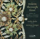 Voices Through Time 2002 by Emily Skala; Norman Krieger; Johannes Brahms; Franz