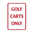 Golf Carts Only Style 2 Activity Sign Golf Sign Aluminum METAL Sign