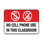 No cell phone use in the classroom No Cell Phones Aluminum METAL Sign $38.99 USD on eBay