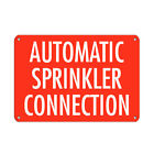 Automatic Sprinkler Connection Hazard Sign Fire Sign Aluminum METAL Sign $14.99 USD on eBay