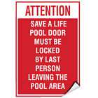Attention Save Life Pool Door Locked By Last Person Leaving LABEL DECAL STICKER $9.99 USD on eBay