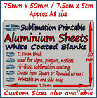 75mm x 50mm / 7.5x5cm A8 approx SUBLIMATION COATED ALUMINIUM SHEETS metal sheet