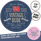 Vintage Dude Round Edible Icing Birthday Cake Topper   Personalise Age