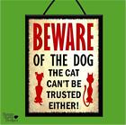 """BEWARE OF THE DOG/DON'T TRUST CAT!"" WOOD POSTER PLAQUE/VINTAGE SHABBY CHIC SIGN"