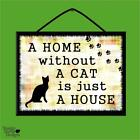 """HOME WITHOUT A CAT IS JUST A HOUSE"" WOOD POSTER PLAQUE/VINTAGE SHABBYCHIC SIGN"