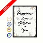 Happiness Looks Gorgeous On You Shabby Chic White Art Decorative Picture Print