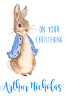 PERSONALISED GREETINGS CARD BEATRIX POTTER PETER RABBIT ON YOUR CHRISTENING DAY