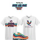 We WIll Fit shirt for Nike Air Max 98 QS Cone Vibrant Air Tour airmax