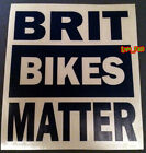 BRIT BIKES MATTER DECAL STICKER VINYL norton bsa cafe racer british motorcycle