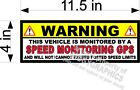 SPEED MONITORED GPS VEHICLE  MAGNET OR DECAL NO SPEEDING BUSINESS TRAVEL