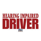 HEARING IMPAIRED DRIVER Vinyl Sticker car truck window SAFETY Visible  Warning