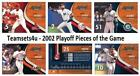2002 Playoff Pieces of the Game (1-50) Baseball Set ** Pick Team * See Checklist on Ebay