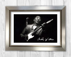 Muddy Waters 2 A4 reproduction autograph poster with choice of frame