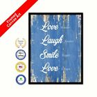 Love Harder Laugh Louder Smile Bigger Love Longer Blue Quote Framed Canvas Art