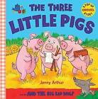 The Three Little Pigs: ..and the Big Bad Wolf by Jenny Arthur (Novelty book, 20…