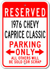 1976 76 CHEVY CAPRICE CLASSIC Parking Sign