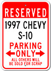 1997 97 CHEVY S-10 Parking Sign