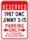 1987 87 GMC JIMMY S-15 Parking Sign