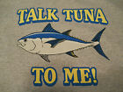 "Bluefin Tuna Fishing T-Shirt ""Talk Tuna To Me"" Tuna Fishing Tee Shirt Fishing"