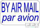 BY AIR MAIL BLUE Airmail Mini Labels 65's BEST VALUE 240 to 5200 BLUE PRINT
