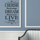 LARGE WALL STICKER QUOTE CHERISH YESTERDAY DREAM LIVE TODAY TRANSFER